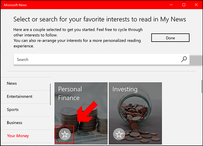 In the Microsoft News app, search through the categories in the left-hand menu and, when you find an interest you like, click on the star icon