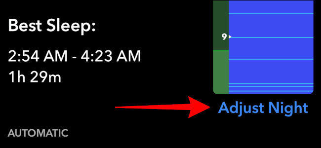 """Tap """"Adjust Night"""" to update your sleep times."""