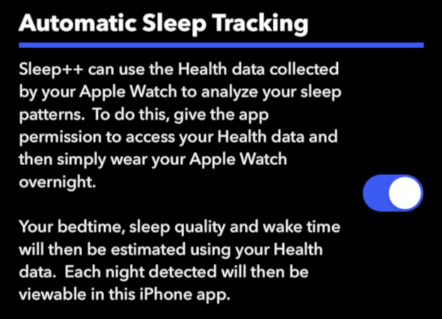 "The ""Automatic Sleep Tracking"" toggle in the Sleep++ app."