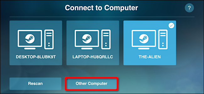"Click ""Other Computer"" on the ""Connect to Computer"" screen."
