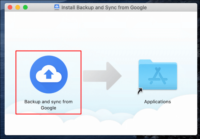In the Google Drive Backup and Sync installer for Mac, drag the Backup and Sync from Google icon to the Applications folder icon on the right