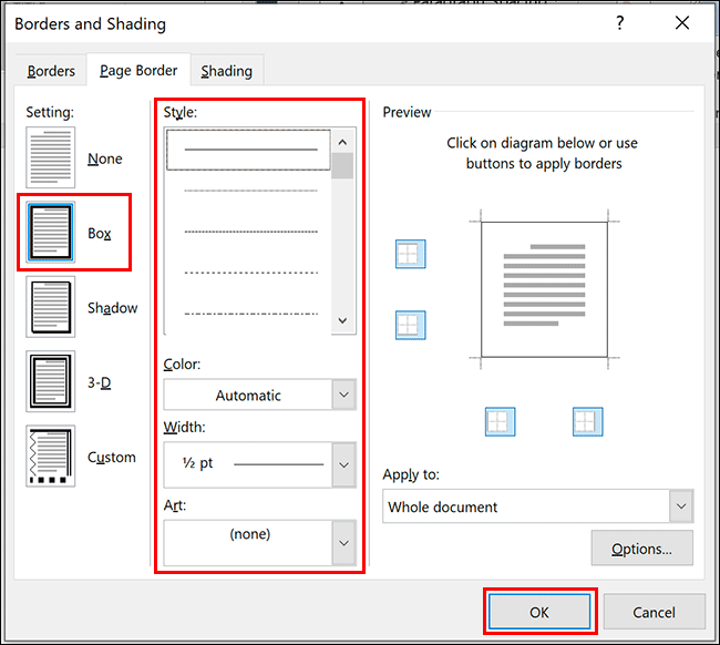 In the Borders and Shading dialog box, select Box, choose your color, style and width options, then click OK to apply it to your document