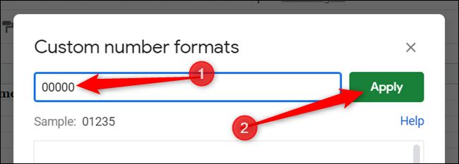 "Enter five zeros in the text field and click ""Apply"" to create the custom format."