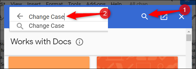 """Click the magnifying glass icon, type """"Change case"""" into the search box, and hit the Enter key to search for the add-on."""