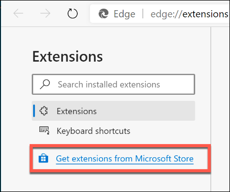 """Click the """"Get extensions from Microsoft Store"""" link in the left-hand menu."""