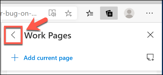 Click the left-pointing arrow in the Collections menu in Microsoft Edge to return to the main feature menu