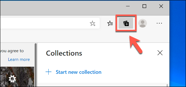 Click the Collections icon in the top-right of the Edge window to bring up the feature menu