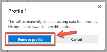 Click Remove Profile to remove a user profile in Microsoft Edge