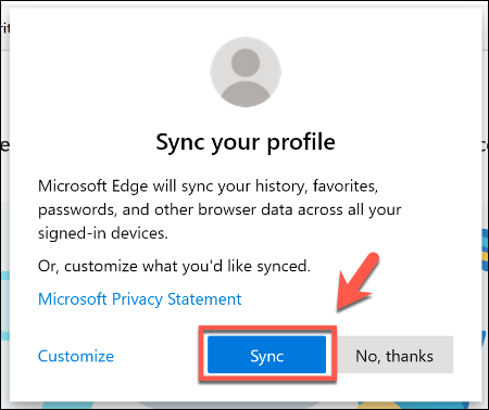Press Sync to sync your Edge profile information with your other devices
