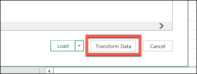 "Click ""Transform Data."""