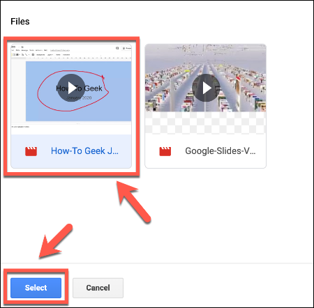 In the Insert Video selection menu in Google Slides, press on your video, then click Select to insert it