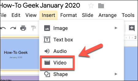 Press Insert then Video to insert a video in a Google Slides presentation