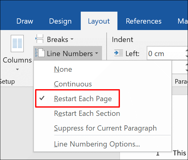 To add line numbers to a Word document that restart on each new page, click Layout > Line Numbers > Restart Each Page