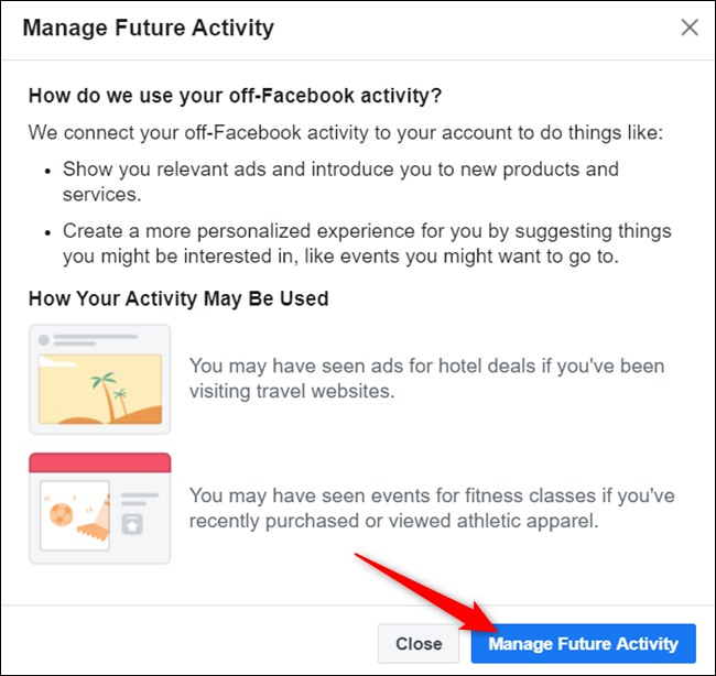 "Read the dialog and click ""Manage future activity"" when ready to proceed."