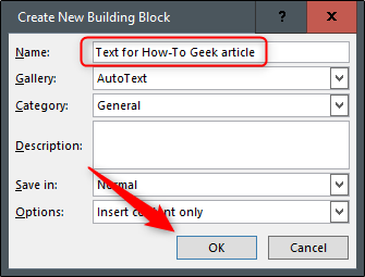 """Type a name for your AutoText entry, and then click """"OK."""""""