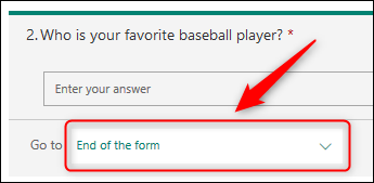 "The branching dropdown with ""End of the form"" selected."
