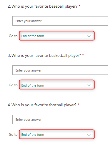 """The 3 text questions, each with """"End of the form"""" selected in the branching dropdown."""