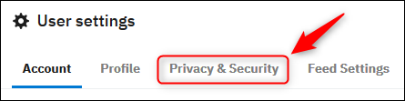 "Reddit's user settings with the ""Privacy & Security"" tab highlighted."