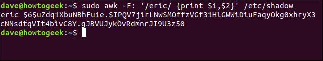 sudo awk -F: '/eric/ {print $1,$2}' /etc/shadow in a terminal window