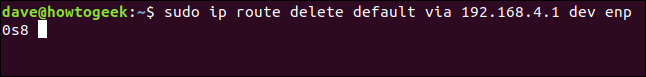 "The ""sudo ip route delete default via 192.168.4.1 dev enp0s8"" command in a terminal window."