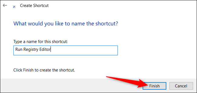 "Give the shortcut a name and click ""Finish."""