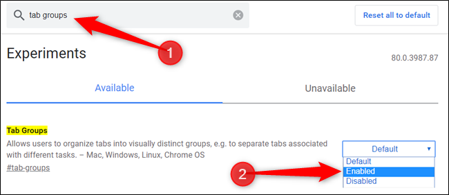 "Type ""Tab Groups"" into the search bar and set the feature to ""Enabled."""