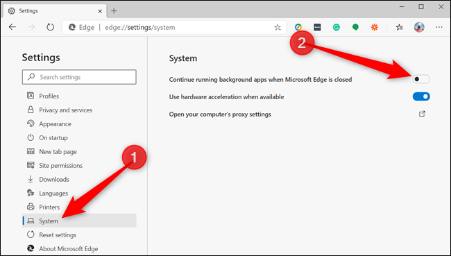 "In the left pane, click ""System"" and toggle ""Continue running background apps when Microsoft Edge is closed"" to the Off position."