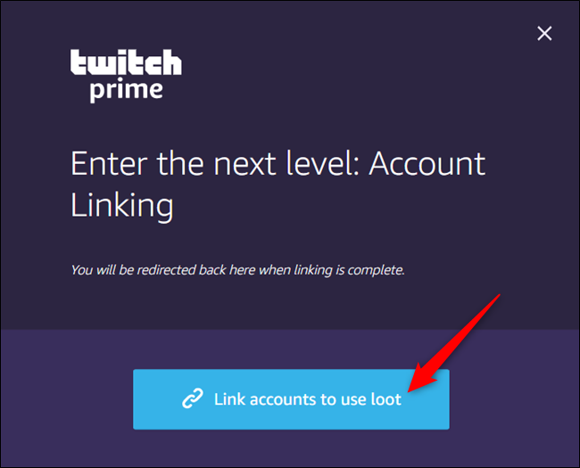 "Click ""Link Accounts to Use Loot."""