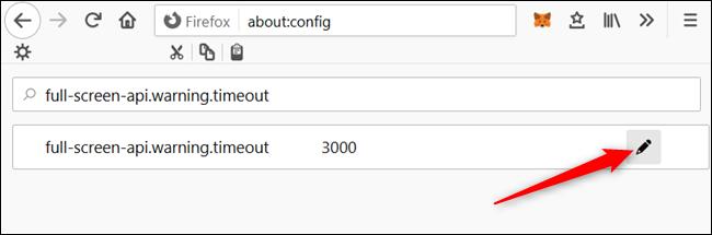 Ingrese full-screen-api.warning.timeout en la barra de búsqueda y haga clic en el ícono de lápiz.