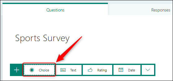 The question types, with the Choice option highlighted.