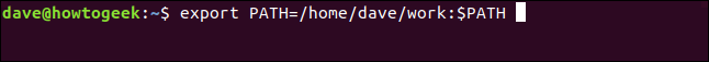 "The ""export PATH=/home/dave/work:$PATH"" command in a terminal window."