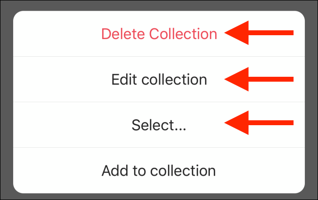 Choose an option to edit the collection