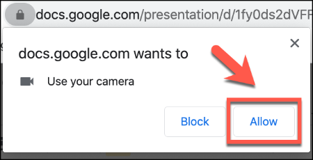 Click Allow to allow camera access in Google Chrome