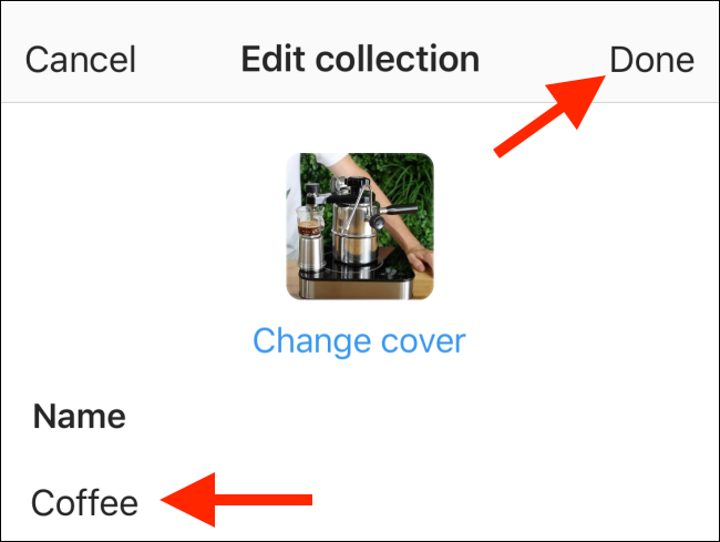 Edit the collection details and then tap Done