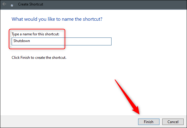 """Type a name for your shortcut in the text box, and then click """"Finish."""""""