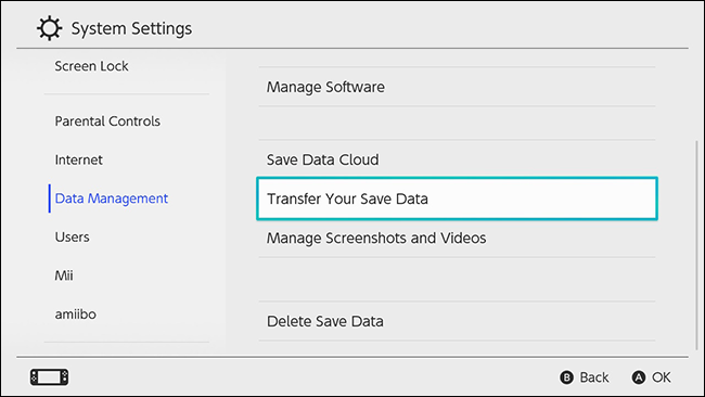 Select System Settings, then Data Management, and then Transfer your Save Data.