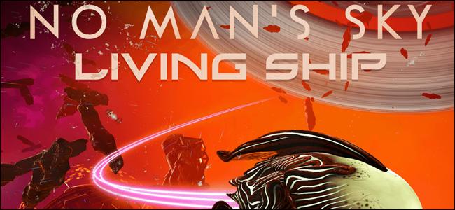 """An ad for """"No Man's Sky: Living Ship."""""""