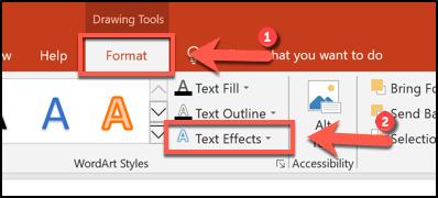 Haga clic en Formato> Efectos de texto para comenzar a curvar texto en PowerPoint