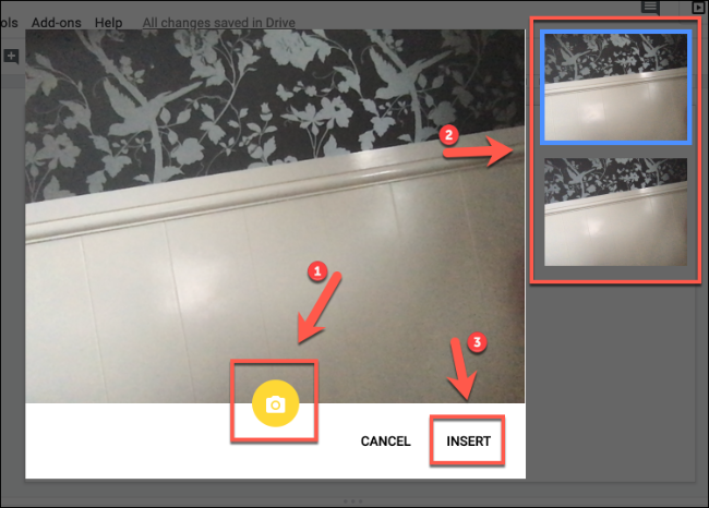 Click Insert to insert camera images into Google Slides