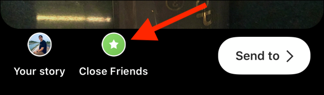 """Tap """"Close Friends."""""""