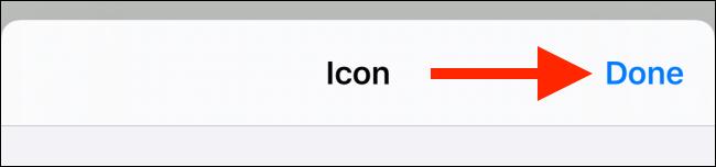 Toque el botón Listo en la pantalla de personalización de iconos