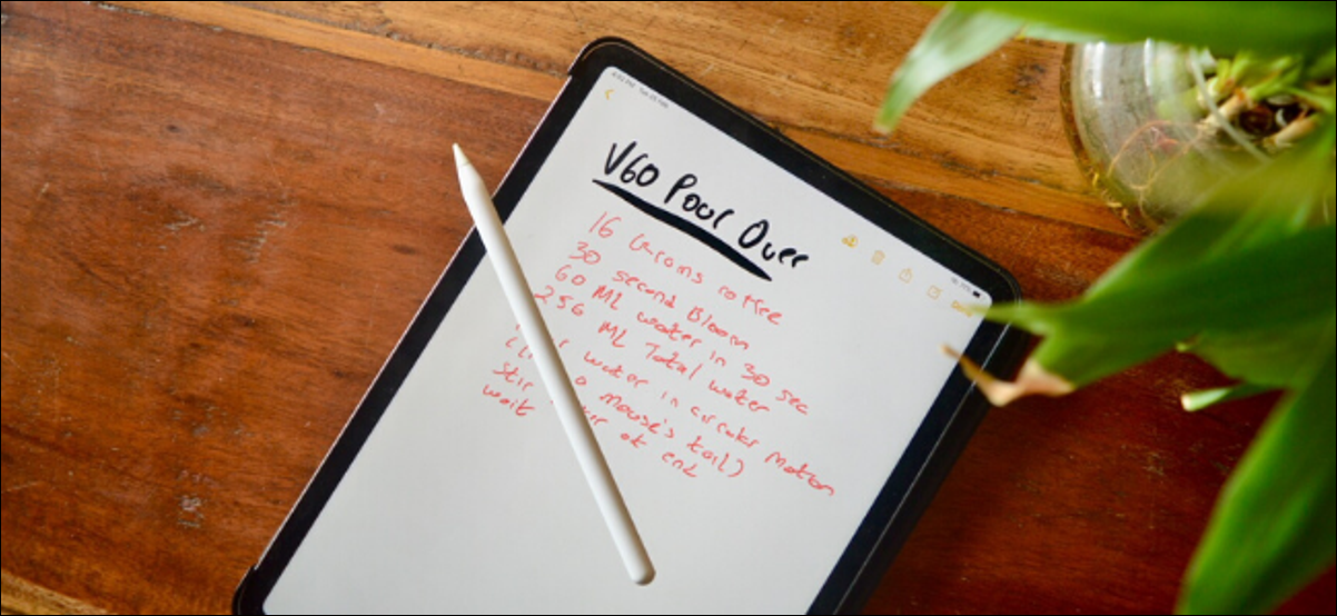 iPad Pro showing handwritten notes in Notes app with Apple Pencil