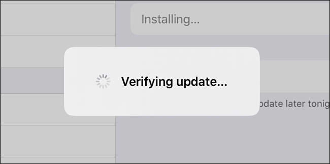 """The iPadOS """"Verifying Update"""" message."""