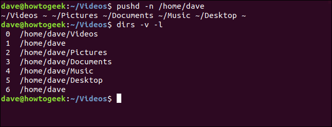 """The """"pushd -n / home / dave"""" and """"dirs -v -l"""" commands in a terminal window."""