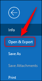 "Outlook's ""Open & Export"" option."