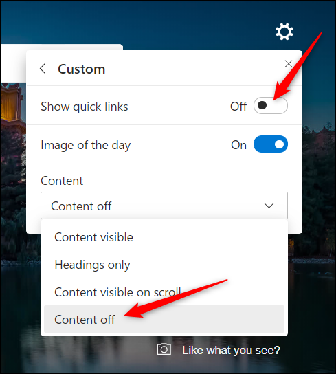 """If you just want to see a nice image each day without any of the tiles or news feed headings, toggle """"Show quick links"""" to the Off position and choose """"Content off"""" from the dropdown menu."""