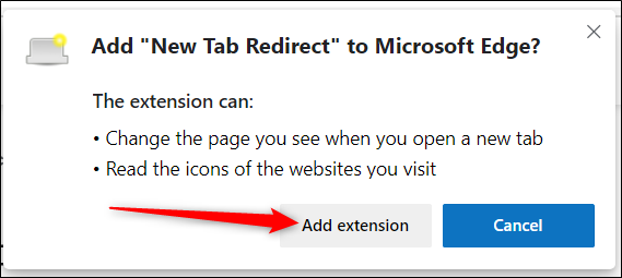 "Read the permissions, and then click ""Add extension"" to install the extension."