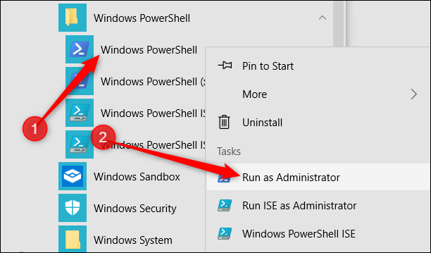 """Right-click """"Windows PowerShell,"""" and then click """"Run as Administrator."""""""