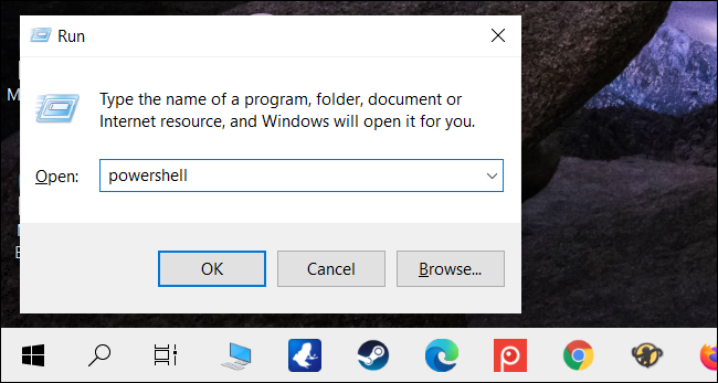 "Type ""powershell"" in the text box, and then click ""OK."""
