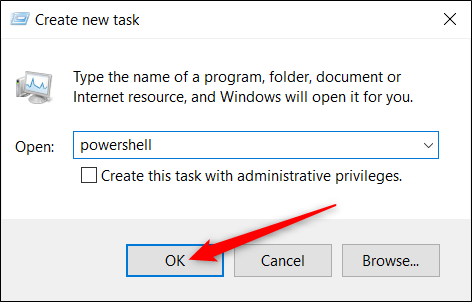 """Type """"powershell"""" in the text box, and then click """"OK."""""""